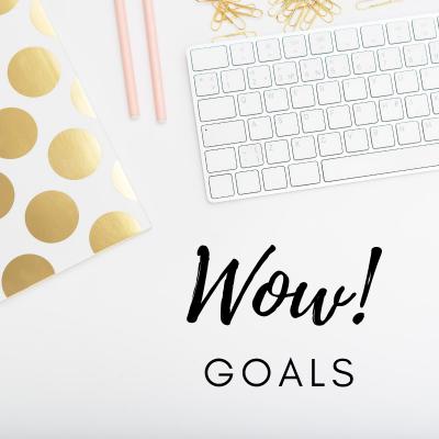#17: Wow! Goals