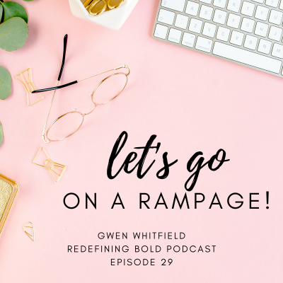 #29: Let's Go on a Rampage!
